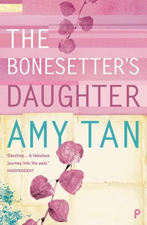 The Bonesetter's Daughter Paperback  by Amy Tan