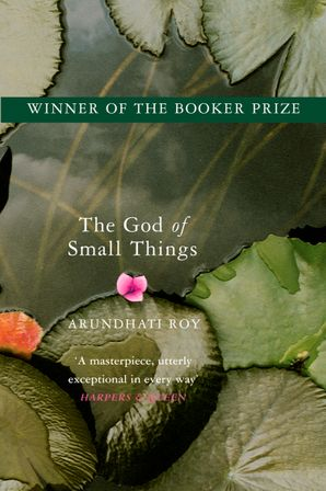 The God of Small Things: Winner of the Booker Prize Paperback  by Arundhati Roy