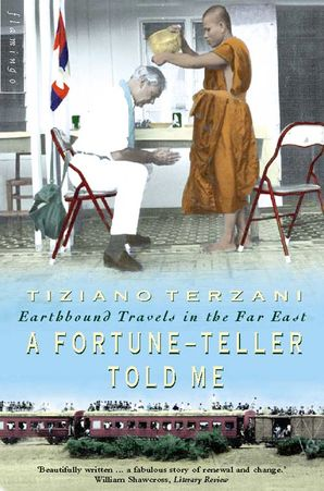 A Fortune-Teller Told Me: Earthbound Travels in the Far East Paperback  by