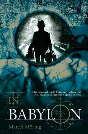 In Babylon Paperback  by Marcel Möring