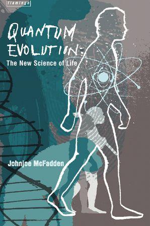 Quantum Evolution Paperback  by Johnjoe McFadden