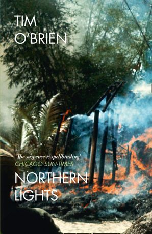 Northern Lights Paperback  by Tim O'Brien