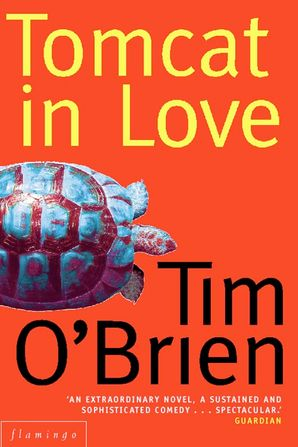 Tomcat in Love Paperback  by Tim O'Brien