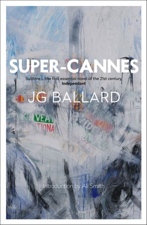 Super-Cannes Paperback  by J. G. Ballard
