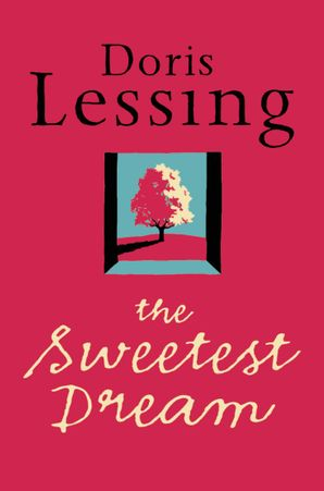 The Sweetest Dream Paperback  by Doris Lessing