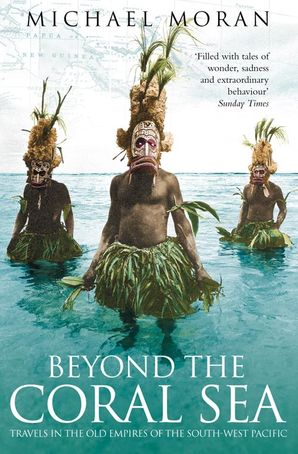 Beyond the Coral Sea Paperback  by
