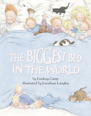Biggest Bed in the World Paperback  by Lindsay Camp