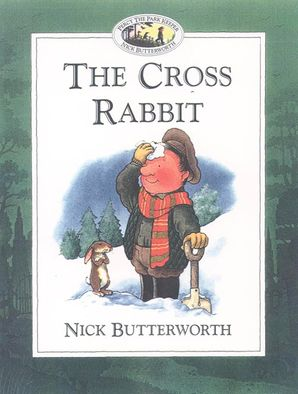 The Cross Rabbit Paperback  by Nick Butterworth