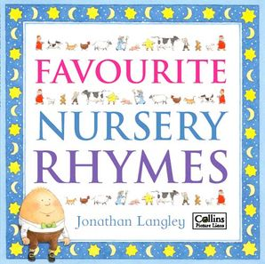 Favourite Nursery Rhymes Paperback  by Jonathan Langley