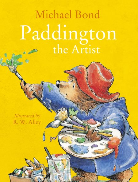 Paddington the Artist - Michael Bond, Illustrated by R. W. Alley