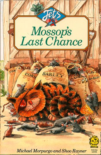 Mossop's Last Chance (Jets) - Michael Morpurgo, Illustrated by Shoo Rayner