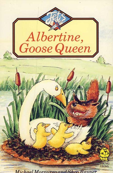 Albertine, Goose Queen (Jets) - Michael Morpurgo