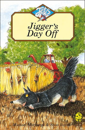 Jigger's Day Off (Jets) - Michael Morpurgo, Illustrated by Shoo Rayner