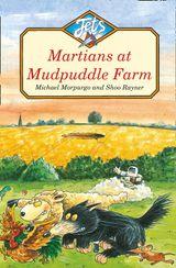 Martians at Mudpuddle Farm (Jets)