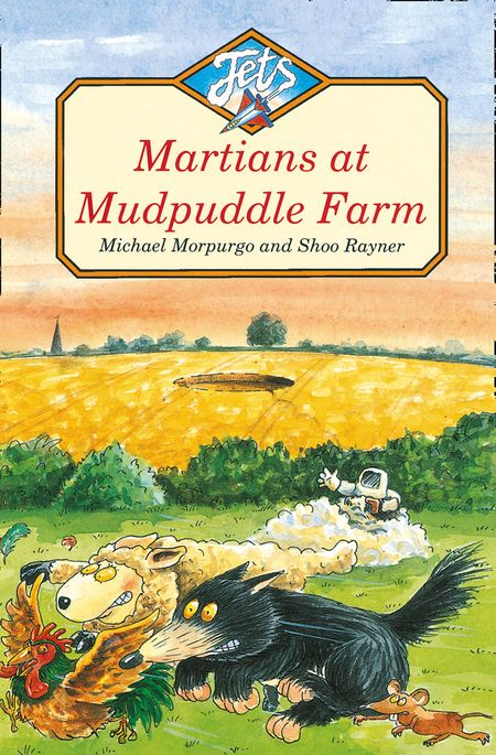 Martians at Mudpuddle Farm (Jets) - Michael Morpurgo, Illustrated by Shoo Rayner