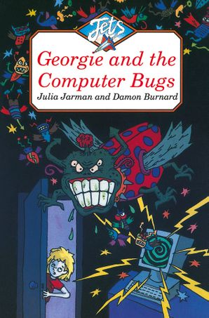 Georgie and the Computer Bugs (Jets)
