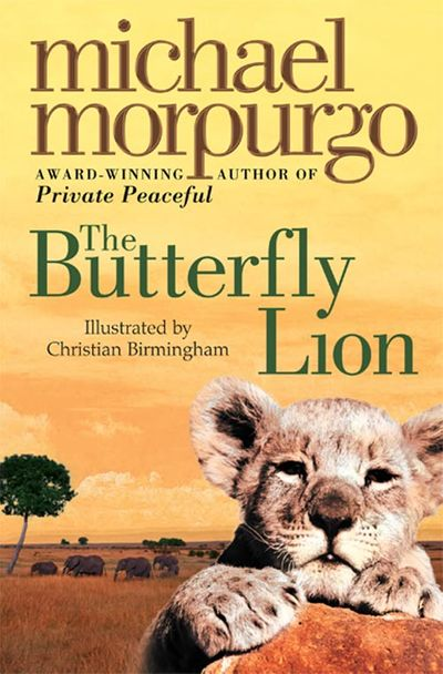 The Butterfly Lion - Michael Morpurgo, Illustrated by Christian Birmingham