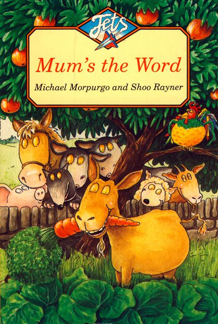 Mum's the Word (Jets) - Michael Morpurgo, Illustrated by Shoo Rayner