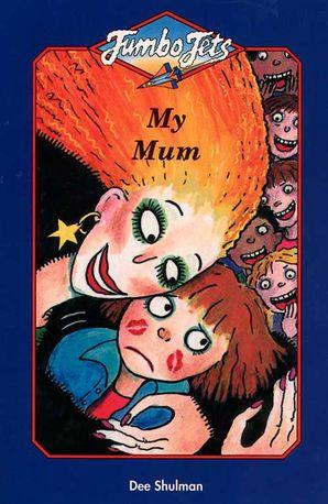 My Mum (Jumbo Jets)