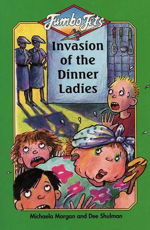Invasion of the Dinner Ladies (Jets)