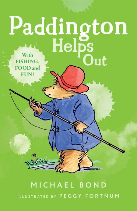 Paddington Helps Out - Michael Bond, Illustrated by Peggy Fortnum