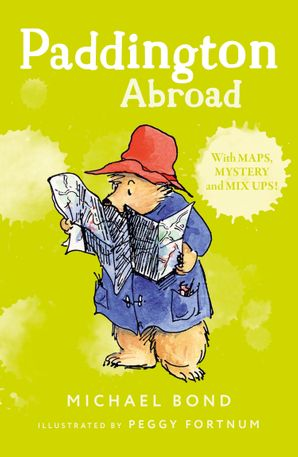 Paddington Abroad Paperback  by Michael Bond