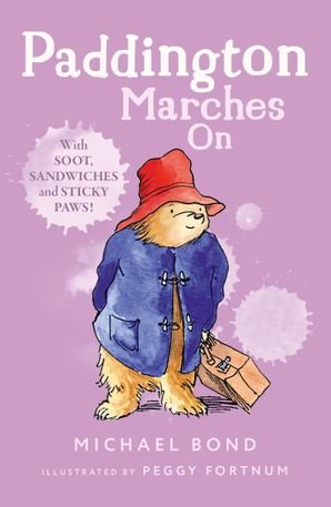 Paddington Marches On Paperback  by