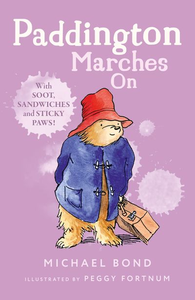 Paddington Marches On - Michael Bond, Illustrated by Peggy Fortnum