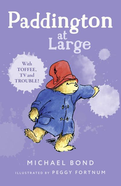 Paddington At Large - Michael Bond, Illustrated by Peggy Fortnum