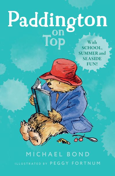 Paddington on Top - Michael Bond, Illustrated by Peggy Fortnum