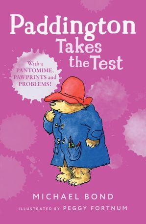Paddington Takes the Test Paperback  by Michael Bond
