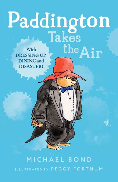 Paddington Takes the Air - Michael Bond, Illustrated by Peggy Fortnum
