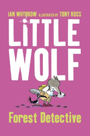Little Wolf, Forest Detective Paperback  by Ian Whybrow