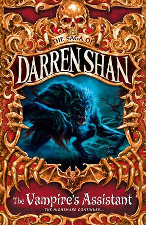 The Vampire's Assistant (The Saga of Darren Shan, Book 2) Paperback  by Darren Shan