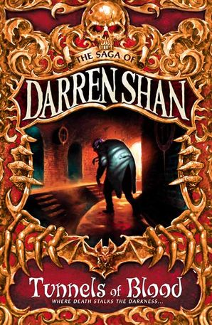 Tunnels of Blood (The Saga of Darren Shan, Book 3) Paperback  by Darren Shan