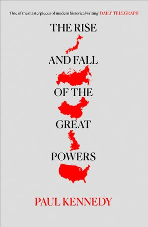 The Rise and Fall of the Great Powers Paperback  by Paul Kennedy
