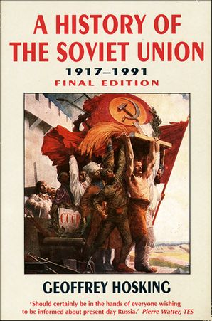 History of the Soviet Union Paperback  by Geoffrey Hosking