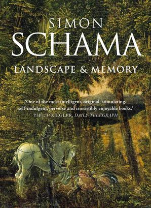 Landscape and Memory Paperback  by Simon Schama