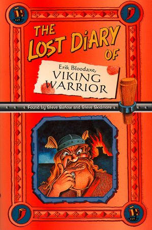 The Lost Diary Of Erik Bloodaxe, Viking Warrior