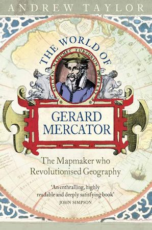 The World of Gerard Mercator Paperback  by Andrew Taylor