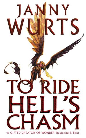 To Ride Hell's Chasm Paperback  by Janny Wurts