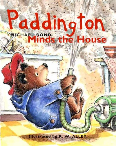 Paddington Minds the House - Michael Bond, Illustrated by R. W. Alley