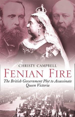 Fenian Fire Paperback  by Christy Campbell