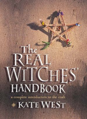 The Real Witches' Handbook Paperback  by Kate West