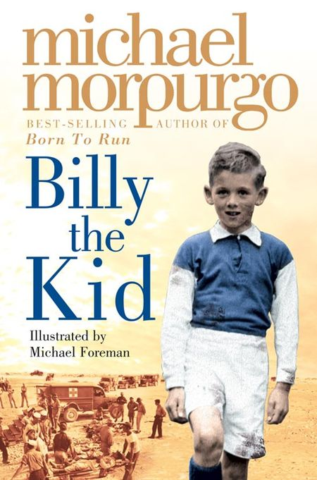 Billy the Kid - Michael Morpurgo, Illustrated by Michael Foreman