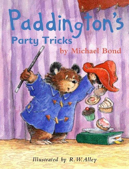 Paddington's Party Tricks - Michael Bond, Illustrated by R. W. Alley