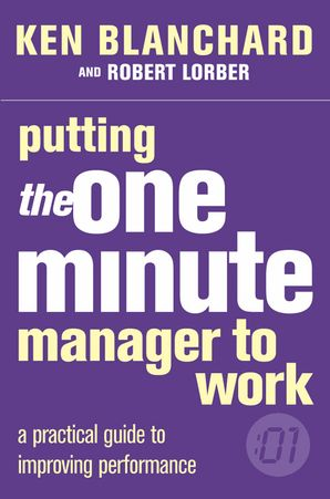 putting-the-one-minute-manager-to-work-the-one-minute-manager