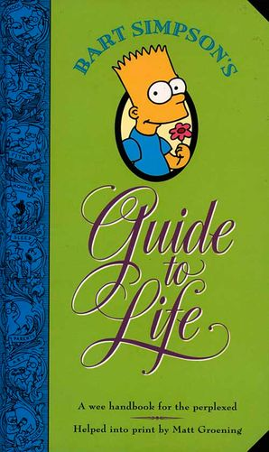 bart-simpsons-guide-to-life