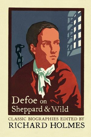 Defoe on Sheppard and Wild Paperback  by Daniel Defoe