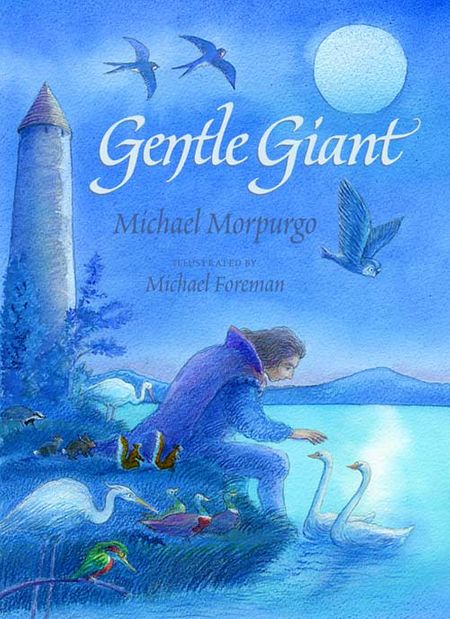 Gentle Giant - Michael Morpurgo, Illustrated by Michael Foreman